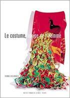 Couverture du livre « Le costume, image de l'homme » de Yvonne Deslandres aux éditions Institut Francais De La Mode