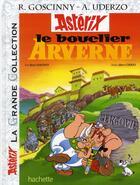 Couverture du livre « Astérix t.11 ; le bouclier arverne » de Rene Goscinny et Albert Uderzo aux éditions Hachette