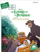 Couverture du livre « Mes premières lectures ; le livre de la jungle ; on a trouvé un bébé » de Agnes Berger aux éditions Hachette Enfants