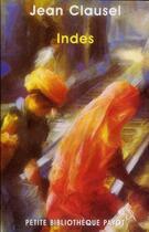 Couverture du livre « Indes » de Jean Clausel aux éditions Payot
