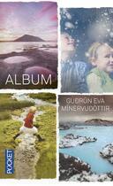 Couverture du livre « Album » de Gudrun Eva Minervudottir aux éditions Pocket