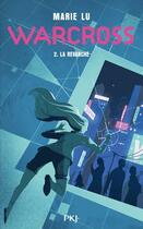 Couverture du livre « Warcross T.2 ; la revanche » de Marie Lu aux éditions Pocket Jeunesse