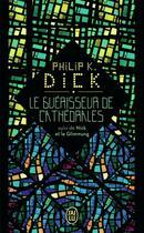 Couverture du livre « Les guérisseurs de cathédrales » de Philip K. Dick aux éditions J'ai Lu