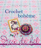 Couverture du livre « Crochet bohème » de Cecile Balladino aux éditions Le Temps Apprivoise