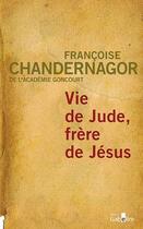 Couverture du livre « Vie de Jude, vie de Jésus » de Francoise Chandernagor aux éditions Gabelire