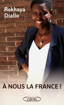 Couverture du livre « à nous la France » de Rokhaya Diallo aux éditions Michel Lafon