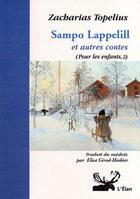 Couverture du livre « Sampo Lappelill et autres contes ; pour les enfants t.2 » de Topelius Zacharias aux éditions Elan