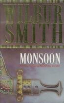 Couverture du livre « MONSOON » de Wilbur Smith aux éditions Pan Books Ltd