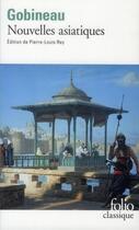 Couverture du livre « Nouvelles asiatiques » de Arthur De Gobineau aux éditions Gallimard