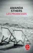 Couverture du livre « Les promesses » de Amanda Sthers aux éditions Lgf