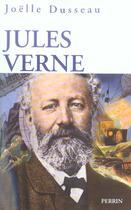 Couverture du livre « Jules Verne » de Joelle Dusseau aux éditions Perrin