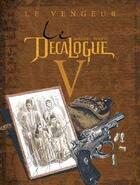 Couverture du livre « Le décalogue t.5 ; le vengeur » de Giroud et Rocco aux éditions Glenat