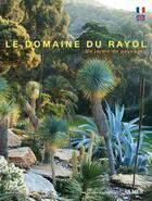 Couverture du livre « Domaine du Rayol ; le jardin des méditerrannées » de Herve Lenain aux éditions Eugen Ulmer