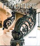 Couverture du livre « Ferronerie en Europe au XXe siècle » de Blanc. Karin/ aux éditions Monelle Hayot