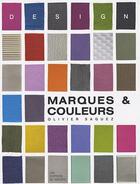 Couverture du livre « Marques et couleurs » de Olivier Saguez aux éditions Mecene