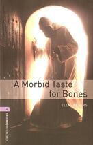 Couverture du livre « A morbid taste for bones ; niveau 4 » de Ellis Peters aux éditions Oxford University Press