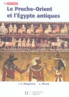 Couverture du livre « Hu Histoire ; Le Proche-Orient Et L'Egypte Antiques » de Jean-Claude Margueron et L Pfirsch aux éditions Hachette Education