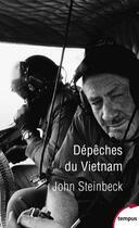 Couverture du livre « Dépêches du Vietnam » de John Steinbeck aux éditions Tempus/perrin