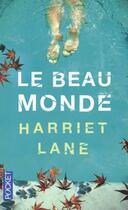 Couverture du livre « Le beau monde » de Harriet Lane aux éditions Pocket
