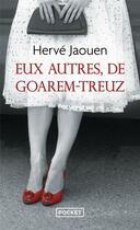 Couverture du livre « Eux autres, de Goarem-Treuz » de Herve Jaouen aux éditions Pocket