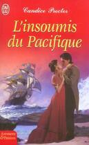 Couverture du livre « L'Insoumis Du Pacifique » de Candice Proctor aux éditions J'ai Lu