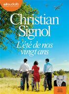 Couverture du livre « L'ete de nos vingt ans - livre audio 1 cd mp3 » de Christian Signol aux éditions Audiolib