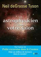 Couverture du livre « Un astrophysicien dans votre salon » de Neil Degrasse Tyson aux éditions Belin