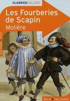 Couverture du livre « CLASSICO COLLEGE T.9 ; les fourberies de Scapin, de Molière » de Francoise Spiess aux éditions Belin