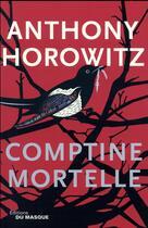Couverture du livre « Comptine mortelle » de Anthony Horowitz aux éditions Editions Du Masque