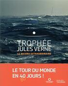 Couverture du livre « Trophée Jules Verne ; le record extraordinaire » de Titouan Lamazou aux éditions Gallimard-loisirs