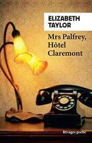 Couverture du livre « Mrs Palfrey, hôtel Claremont » de Elizabeth Taylor aux éditions Rivages