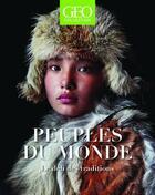 Couverture du livre « Peuples du monde ; le défi des traditions » de Collectif aux éditions Geo