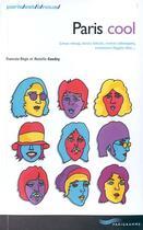 Couverture du livre « Paris Cool » de Francois-Regis Gaudry et Marielle Gaudry aux éditions Parigramme