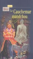 Couverture du livre « Le cauchemar mandchou » de Gerard Dole aux éditions Terre De Brume