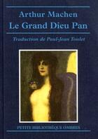 Couverture du livre « Le grand dieu pan » de Arthur Machen aux éditions Ombres