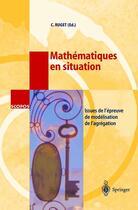 Couverture du livre « Mathématiques en situation » de C Ruget aux éditions Springer Verlag
