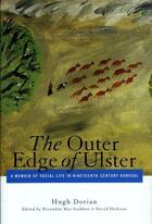 Couverture du livre « The Outer Edge of Ulster » de Dorain Hugh aux éditions Lilliput Press Digital