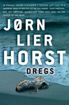 Couverture du livre « Dregs » de Horst Jorn Lier aux éditions Sandstone Press Ltd Digital