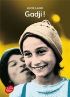 Couverture du livre « Gadjii ! » de Lucie Land aux éditions Hachette Jeunesse
