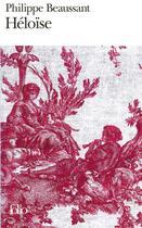 Couverture du livre « Heloise » de Philippe Beaussant aux éditions Gallimard