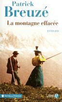 Couverture du livre « La montagne effacée » de Patrick Breuze aux éditions Presses De La Cite