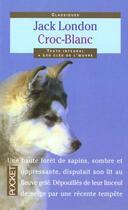 Couverture du livre « Croc-Blanc » de Jack London aux éditions Pocket