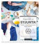 Couverture du livre « Organiser un syjunta » de Anne Ventura aux éditions Dessain Et Tolra