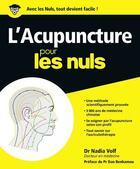 Couverture du livre « L'acupuncture pour les nuls » de Nadia Volf aux éditions First