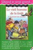 Couverture du livre « Le Vieil Homme De La Foret » de Dan Mitrecey aux éditions Cerf Volant