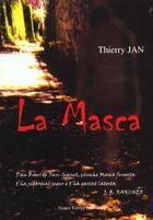 Couverture du livre « La Masca » de Thierry Jan aux éditions France Europe