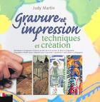 Couverture du livre « Gravure Et Impression » de Martin aux éditions Eyrolles