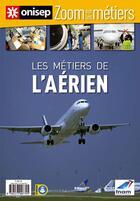 Couverture du livre « Les métiers de l'aérien » de Collectif aux éditions Onisep