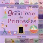 Couverture du livre « Mon grand livre des princesses » de Marine Fleury et Marie Delhoste aux éditions Thomas Jeunesse
