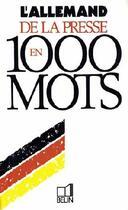 Couverture du livre « L'allemand de la presse en 1000 mots » de Scheiner aux éditions Belin
